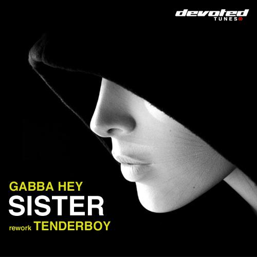 gabba_hey_sister_tenderboy_rework